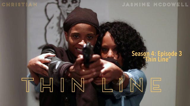 "Episode 3 ""Thin Line"""