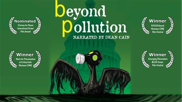 Beyond Pollution Narrated by Dean Cain