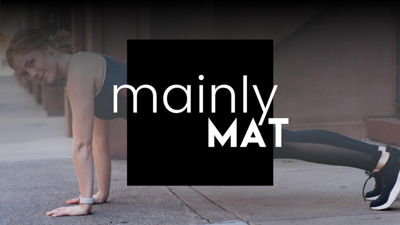 MAINLY MAT