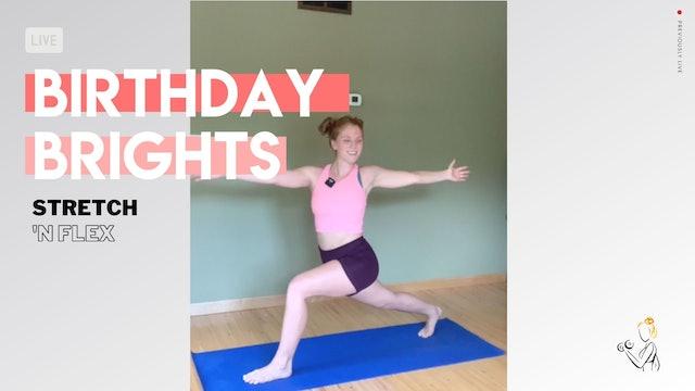BIRTHDAY BRIGHTS Stretch & Flex