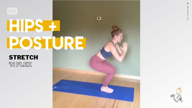 Hips + Posture Stretch & Flex