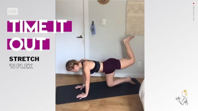 TIME IT OUT Stretch & Flex