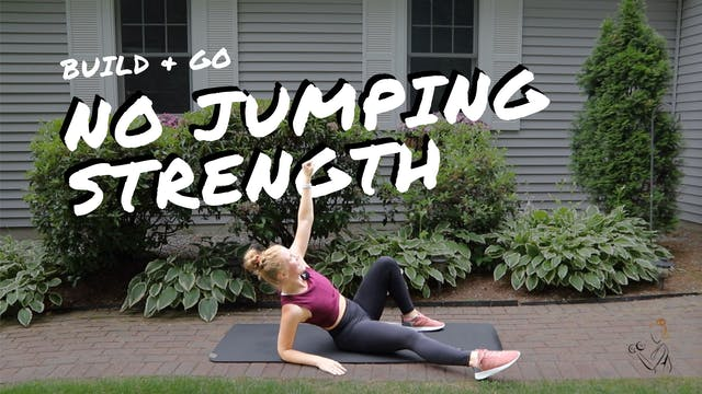 NO JUMPING STRENGTH