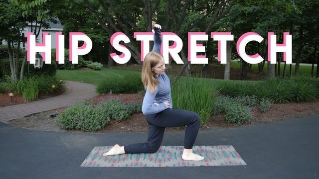 10 min Hip Stretch