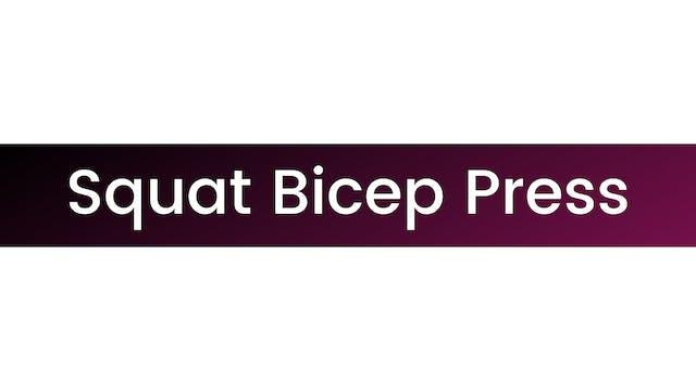 Squat Bicep Press