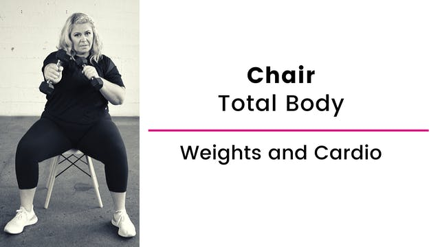 Chair: Weights and Cardio