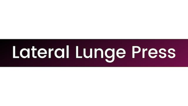 Lateral Lunge Press