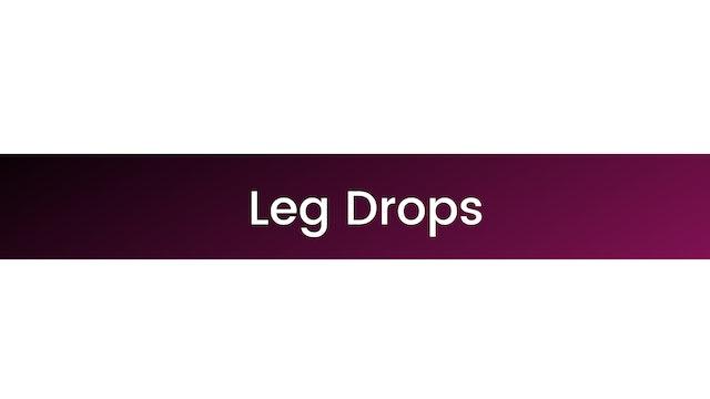 Leg Drops