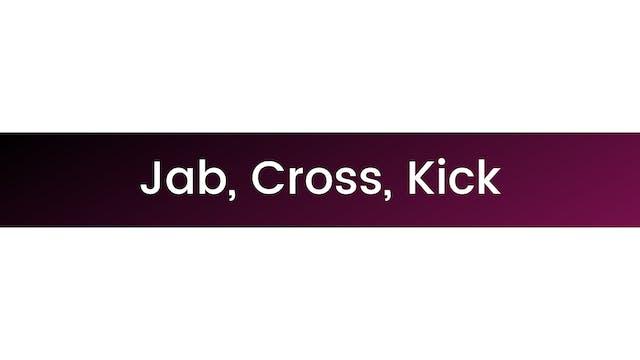 Jab Cross Kick
