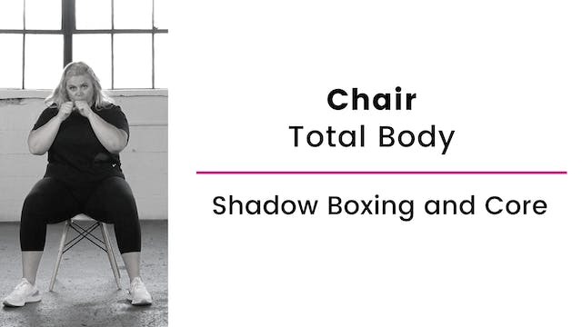 Chair: Boxing and Core