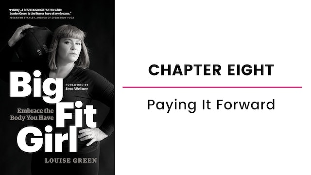 Chapter Eight: Paying It Forward