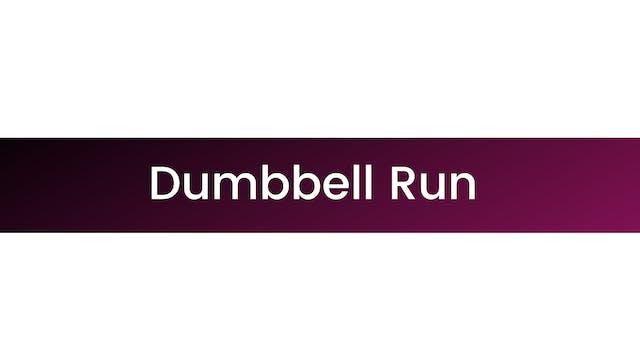Dumbbell Run
