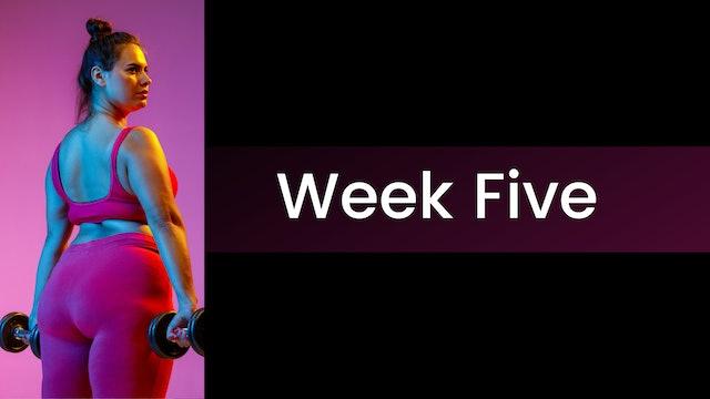 Stronger! - Week Five