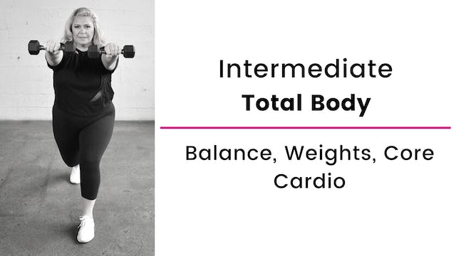 Intermediate: Total Body with Balance...
