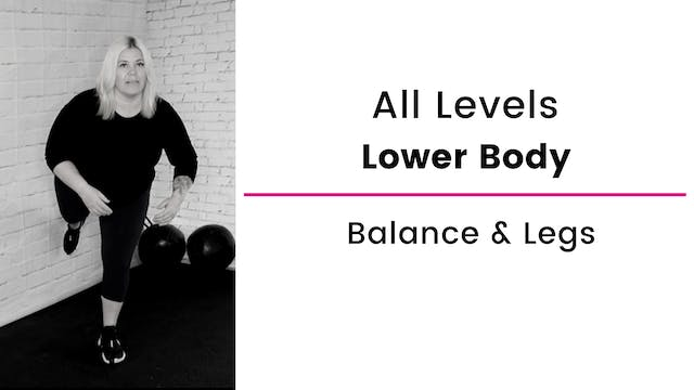 All Levels: Balance and Leg Workout