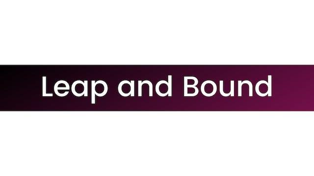 Leap & Bound