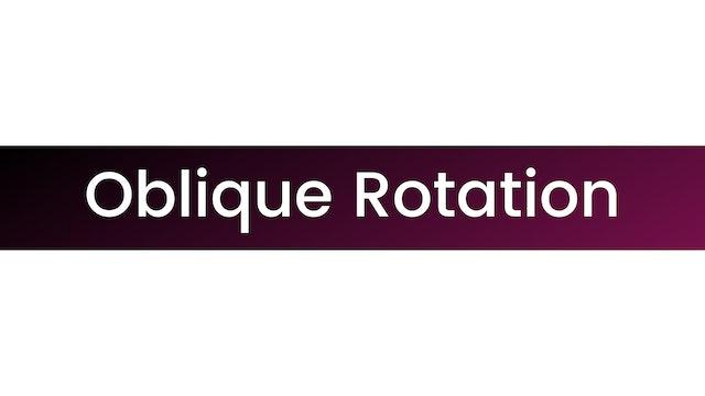 Oblique Rotation