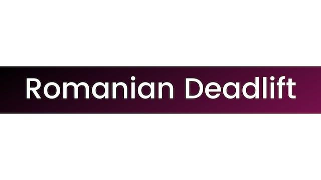 Romanian Deadlift (RDL)