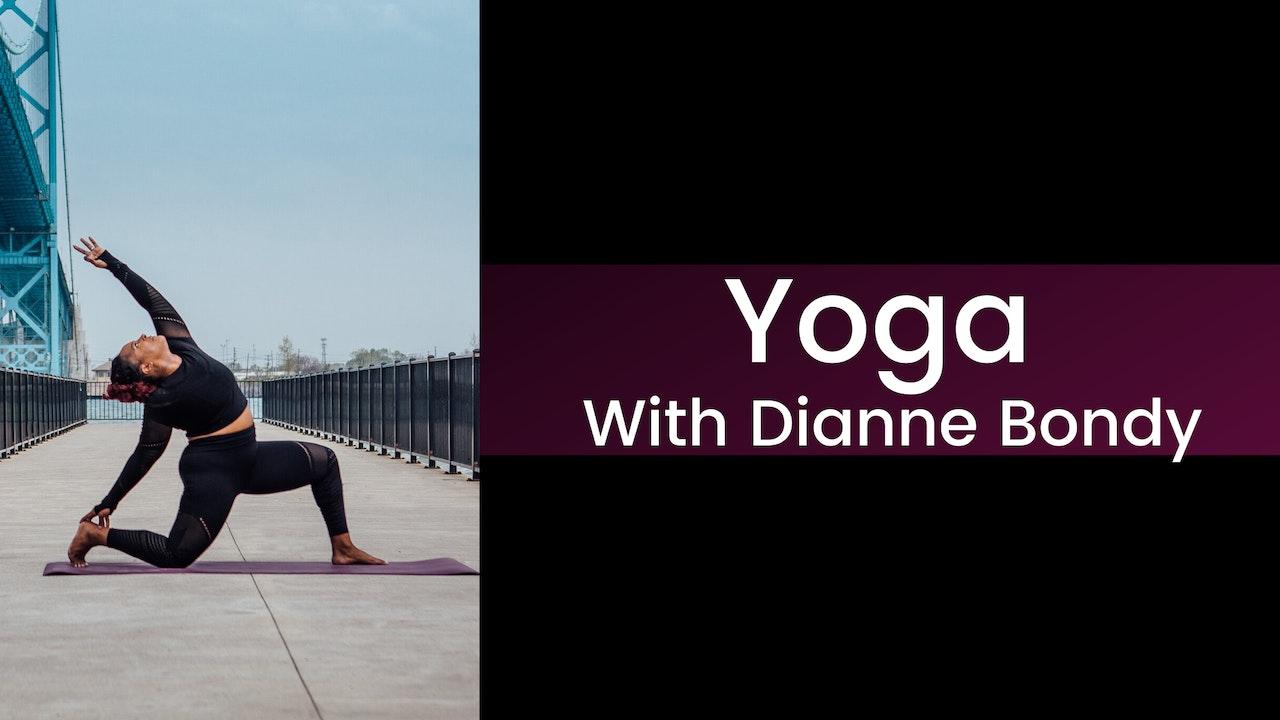 Yoga With Dianne Bondy