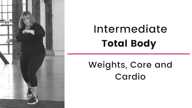 Intermediate: Total Body with Weights, Core and Cardio