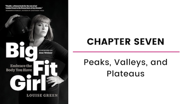 Chapter Seven: Peaks, Valleys, and Plateaus