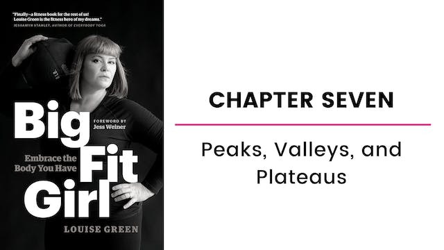 Chapter Seven: Peaks, Valleys, and Pl...