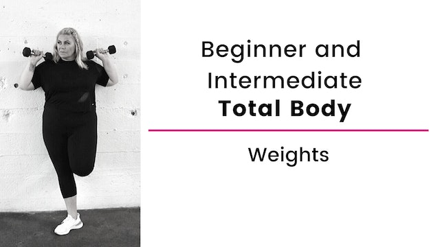 Beginner and Intermediate: Total Body with Weights, Balance and Cardio