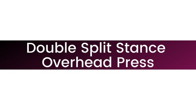 Double Split Stance Overhead Press