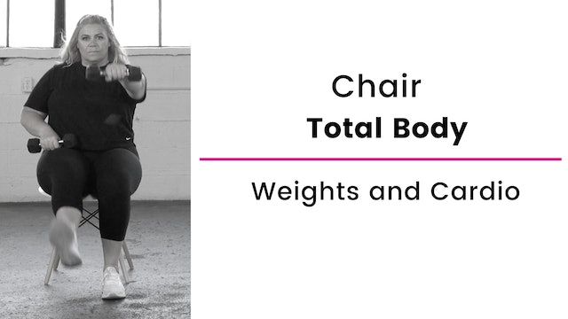 Chair: Total Body