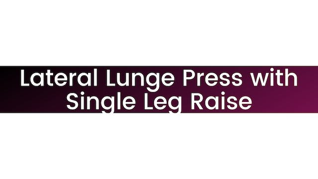 Lateral Lunge Press With Single Leg R...