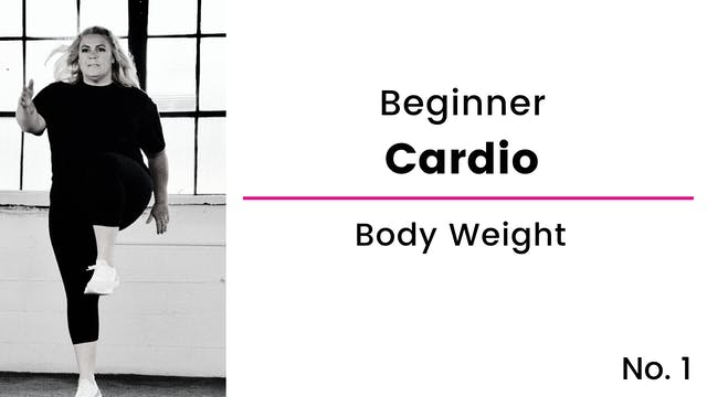 Beginner: Cardio and Body Weight