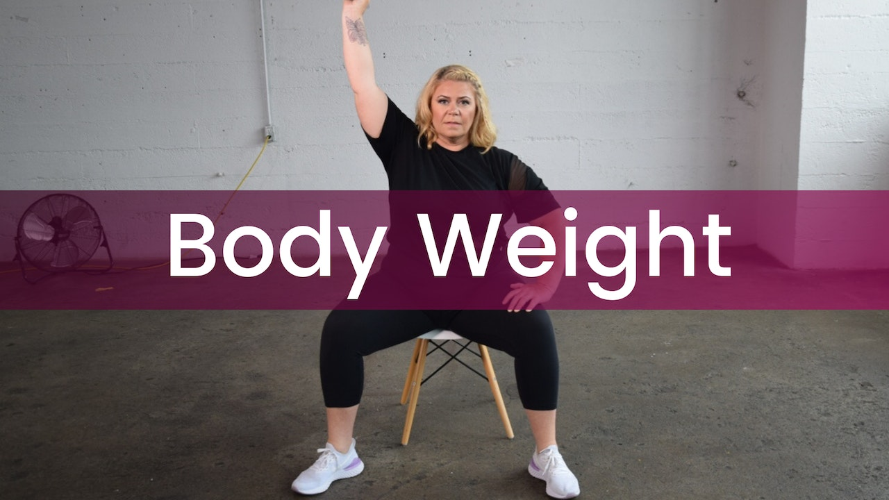 Body Weight (Chair)