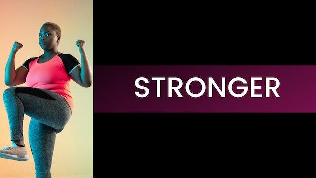 STRONGER - Start Here