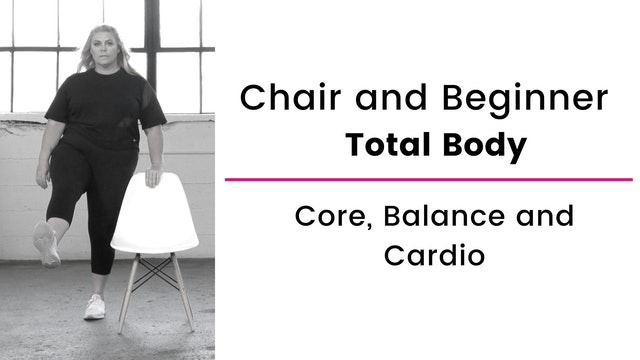 Chair Assisted: Total Body