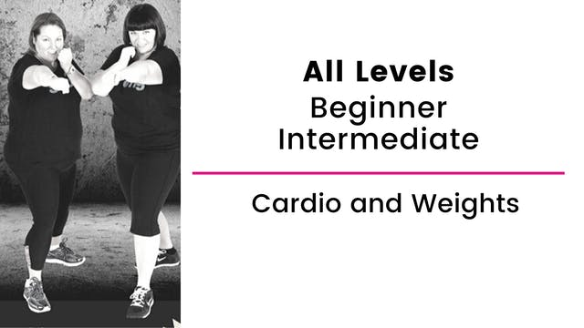 Beginner and Intermediate: Cardio and...