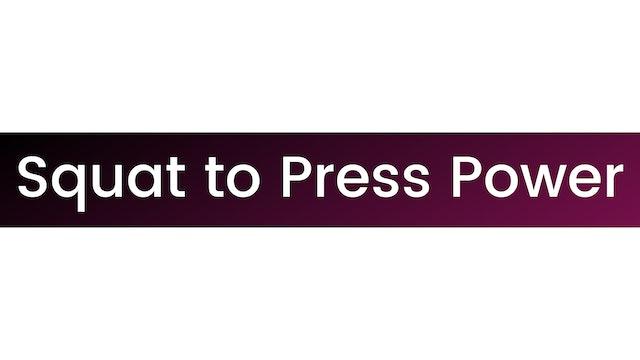 Squat to Press Power