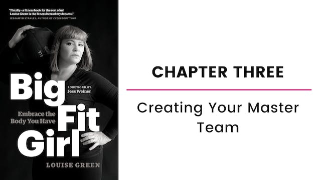 Chapter Three: Creating Your Master Team