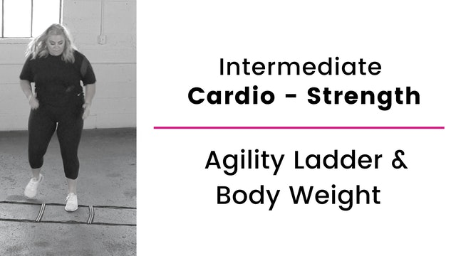 Intermediate: Agility Ladder and Body Weight