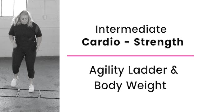 Intermediate: Agility Ladder and Body...