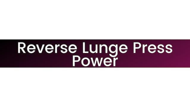 Reverse Lunge Press Power