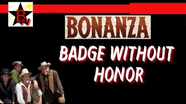 Bonanza: Badge without honor