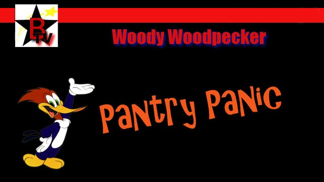 Woody Woodpecker in Pantry Panic