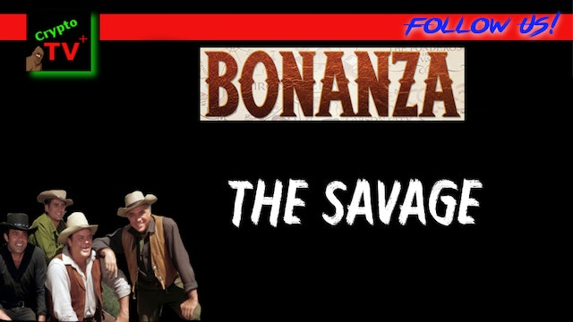 Bonanza:The Savage