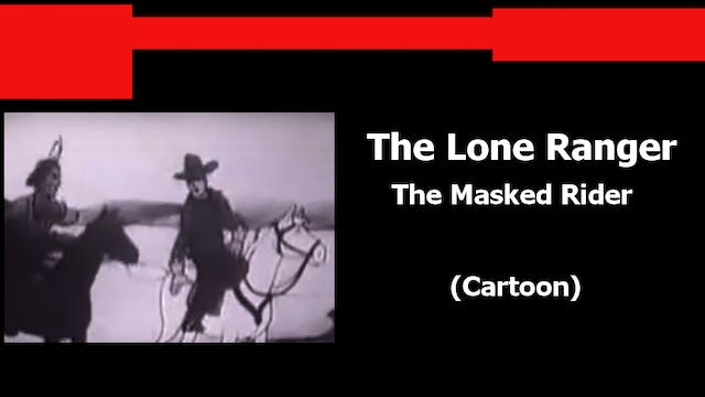 The Lone Ranger: The Masked Rider (Ca...