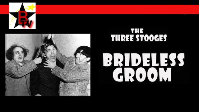 The Three Stooges in Brideless Groom
