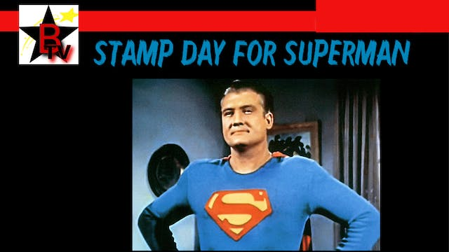 The Adventures of Superman - Stamp Day for Superman