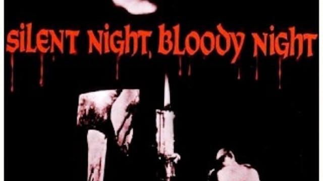 Silent Night, Bloody Night
