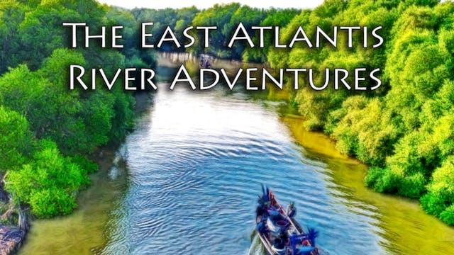 The East Atlantis River Adventures