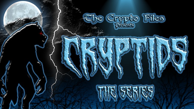 Cryptids The Series
