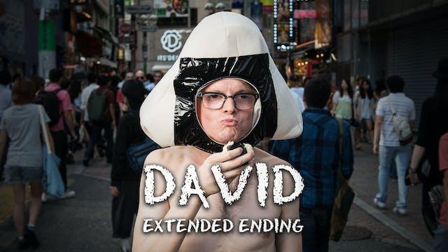 David: Extended Ending